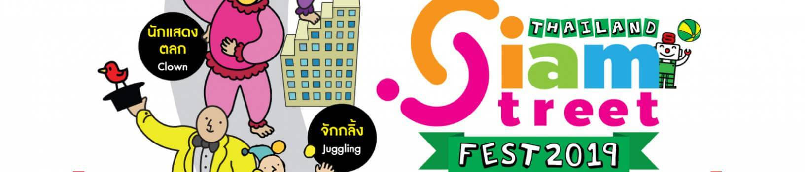 Thailand Siam Street Fest 2019