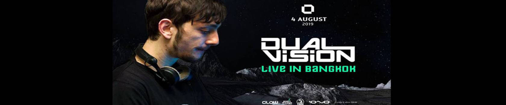 Dual Vision Live in Bangkok