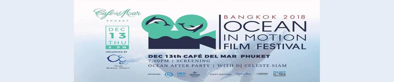 Ocean in Motion Film Festival 2018 at Cafe del Mar Phuket