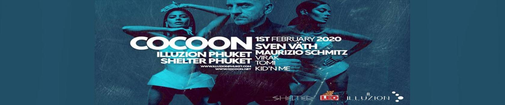 Cocoon Phuket w/ Sven Väth, Maurizio Schmitz and many more