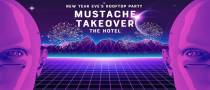 Mustache Takeover the Hotel | NYE Rooftop Party