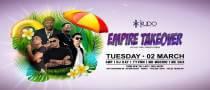EMPIRE TAKEOVER at Kudo Beach Club
