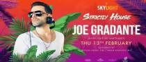 Skylight pres. Strictly House with Joe Gradante