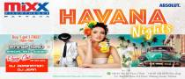Mixx Pattaya presents Havana Nights