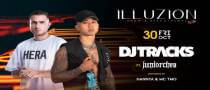 DJ Tracks feat Juniorchea at Illuzion Phuket