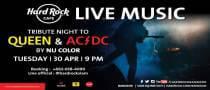 Queen & AC/DC Tribute Night at Hard Rock Cafe Bangkok