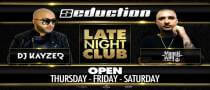 Seduction Opening Weekend