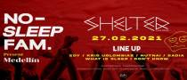 NO SLEEP FAM at Shelter Phuket