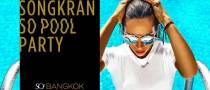 Songkran SO Pool Party