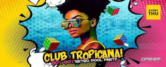 Club Tropicana | Retro Pool Party