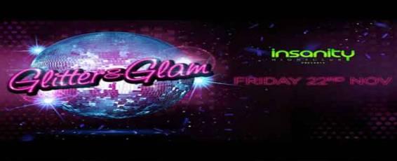 Glitter & Glam at Insanity Nightclub