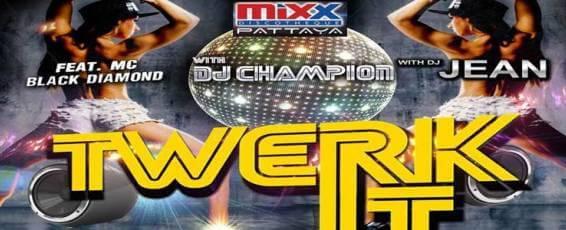Twerk It Monday at Mixx Discotheque Pattaya