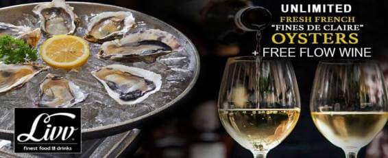 Unlimited Oysters & Free Flow Wine at Livv