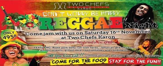 Reggae Night at Two Chefs Karon