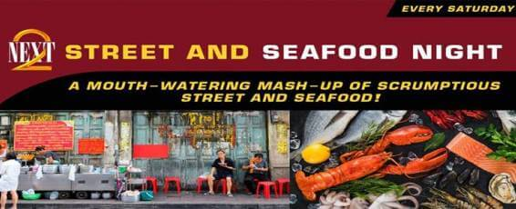 NEXT2 Street & Seafood Night