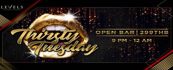 LEVELS presents Thirsty Tuesday