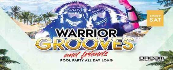 Warrior Grooves & Friends at Dream Beach Club