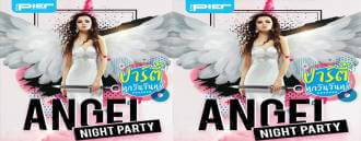 Angel Night Party at The Pier Pattaya