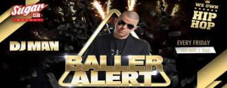 Sugar Phuket Presents: Baller Alert w/ DJ Man & MC Unda