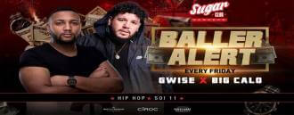 Sugar Bangkok Presents: Baller Alert with Gwise & Big Calo