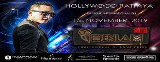 Hollywood Pattaya Present: Dj Benlam
