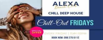 Chill-Out Fridays | Alexa Beach Club Pattaya