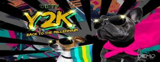 Dirty bar presents Y2K Party