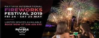 Hard Rock pres. Pattaya International Fireworks Festival 2019