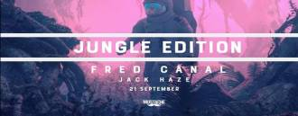 Fred Canal & Jack Haze : Jungle Edition at Mustache