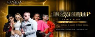 Level Up Ladies Night at Levels Nighclub