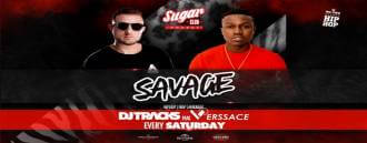 Sugar Phuket Presents: Savage Saturdays w/ DJ Tracks & MC Verssace