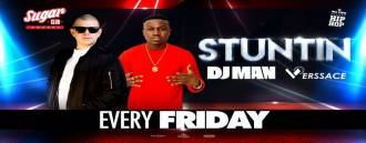 Sugar Pres. Stuntin with DJ Man & Verssace