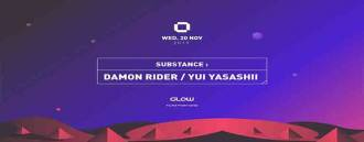 Substance pres. Damon Rider & Yui Yasashii at GLOW