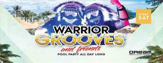 Warrior Grooves & Friends at Dream Beach Club