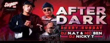 Sugar Bangkok Presents: After Dark with N.A.T, Nicky T & Ben10