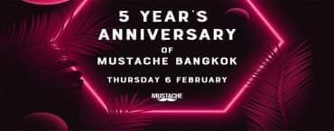 5 Year's Anniversary Of Mustache Bangok