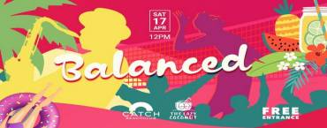 BALANCED at Catch Beach Club Phuket