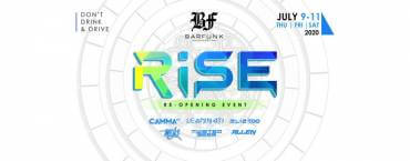 Rise - Barfunk Reopening Event