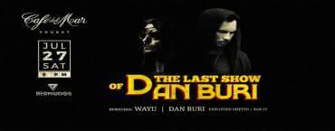 The Last Show of Dan Buri at Café del Mar Phuket