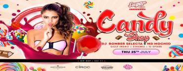 Sugar Club Presents The Candy Shop w/ Bomber Selecta