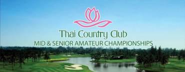 Thai Country Club Mid & Senior Amateur Championships