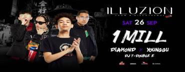 1MILL with Diamond, Younggu & DJ T-Double E at Illuzion