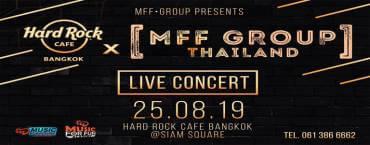 Hard Rock presents Mff Group Thailand Live Concert