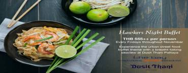Hawkers' Night Buffet at Dusit Thani Pattaya