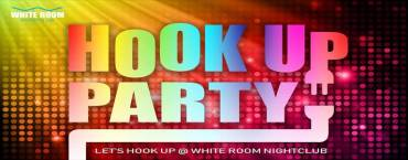 White Room Nightclub presents Hook Up Party