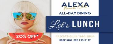 Let's Lunch | Alexa Beach Club Pattaya
