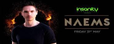 Insanity Nightclub presents Naems