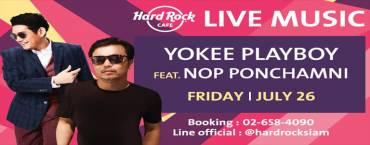 Hard Rock presents Yokee Playboy feat Nop Ponchamni