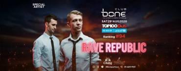 Bone Pattaya Present Rave Republic