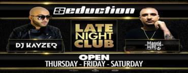 Seduction Opening Weekend